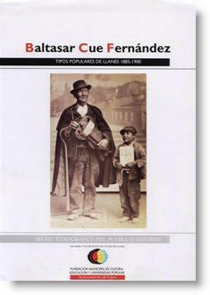 Baltasar Cué Fernández: Tipos populares de Llanes 1885-1900