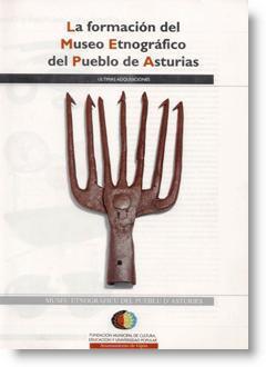 La Formación del Museo del Pueblo de Asturias: Últimas adquisiciones