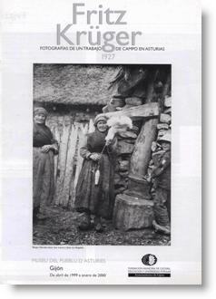 Fritz Krüger. Fotografías de un trabajo de campo en Asturias, 1927