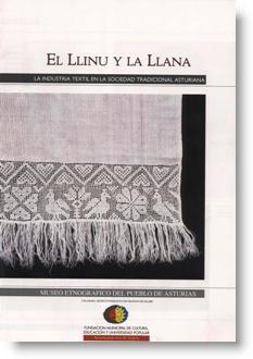 El llinu y la llana: La industria textil en la sociedad tradicional asturiana