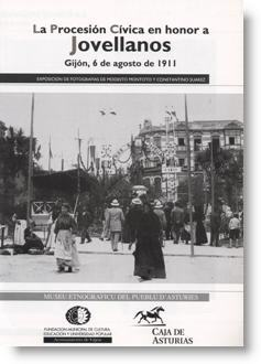 La Procesión Cívica en honor a Jovellanos. Gijón, 6 de Agosto de 1911