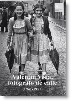 Valentín Vega, fotógrafo de calle, 1941-1951