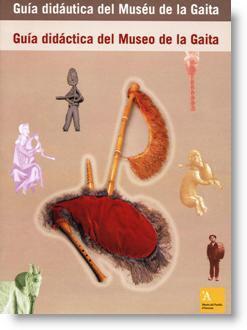 Guía didáctica del Museo de la Gaita