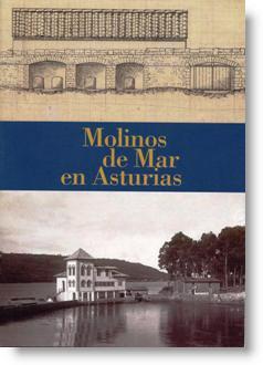 Molinos de mar en Asturias