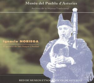 Ignacio Noriega. El gaiteru de San Roque l'Acebal