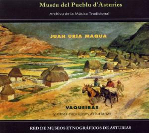 Juan Uría. Vaqueiras y otras canciones asturianas