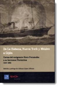 De La Habana, Nueva York y México a Gijón